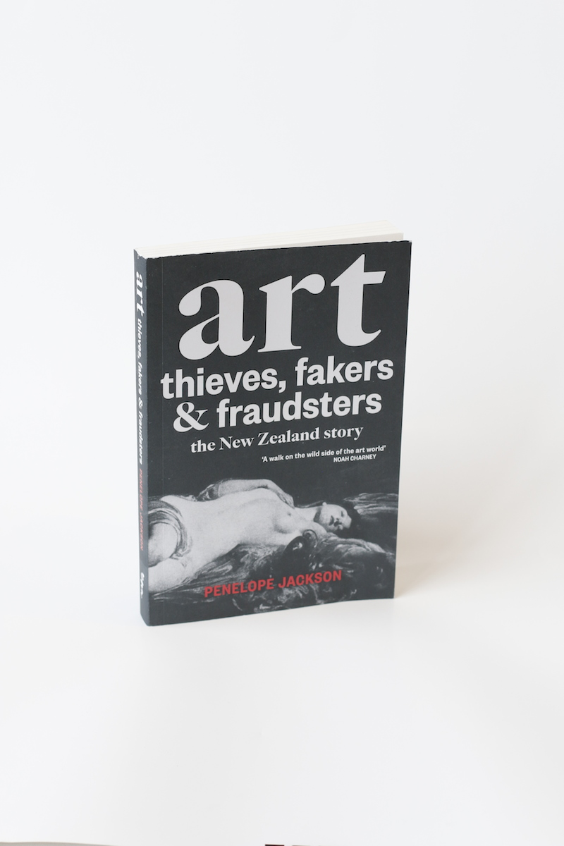 Art Thieves Fakers And Fraudsters The New Zealand Story Of We Accept Following