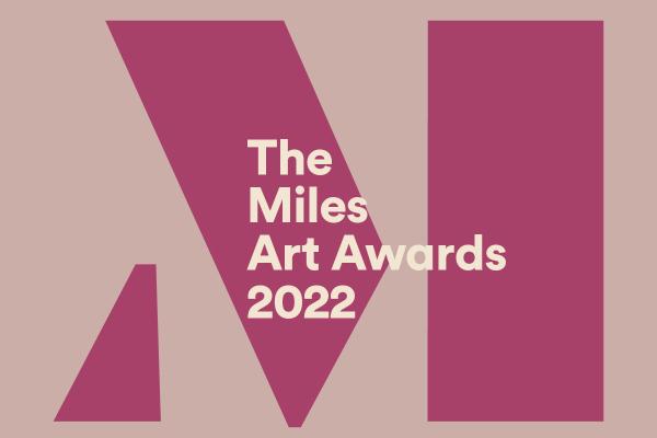 Miles Art Awards 2022